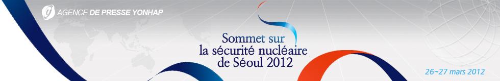 Sommet sur la sécurité nucléaire de Séoul 2012
